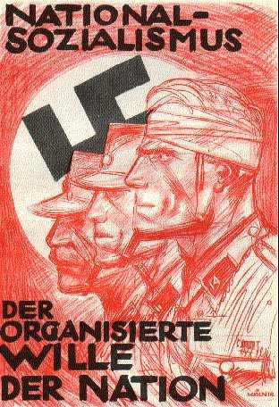 Классический плакат. Национал-социализм - организованная воля народа.