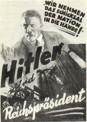 Президентские выборы 1932 года. Мы берем судьбу нации в свои руки. Гитлер на этом плакате одет в цивильный костюм, вместо привычного френча.