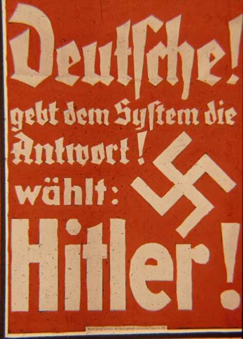 Президентские выборы 1932 года. Немцы. Дайте ответ Системе. Выберите Гитлера (под Системой подразумевал вся власть в Веймарской республике)