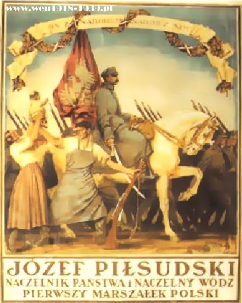 Герой плаката - Юзеф Пилсудский, один из создателей новой Польши